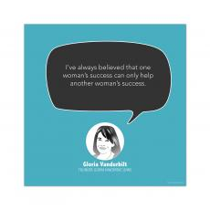 All Posters & Art - A Woman's Success, Gloria Vanderbilt - Startup Quote Poster