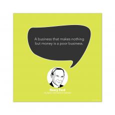 All Motivational Posters - Poor Business, Henry Ford - Startup Quote Poster