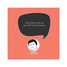 All Motivational Posters - Don't Give Up, Jack Ma - Startup Quote Poster