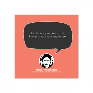 Excuse, Florence Nightingale - Startup Quote Poster