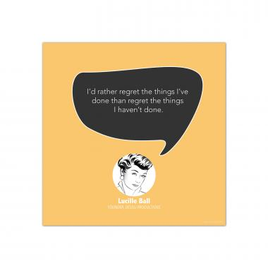 Regret, Lucille Ball - Startup Quote Poster