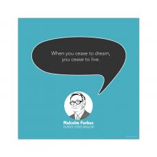 All Motivational Posters - Dream, Malcolm Forbes - Startup Quote Poster