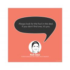 All Motivational Posters - Fool in the Deal, Mark Cuban - Startup Quote Poster