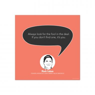 Fool in the Deal, Mark Cuban - Startup Quote Poster