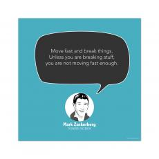 All Motivational Posters - Move Fast, Mark Zuckerberg - Startup Quote Poster