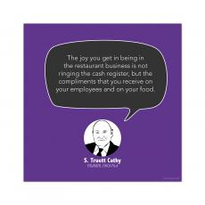 All Motivational Posters - Compliments, S. Truett Cathy - Startup Quote Poster
