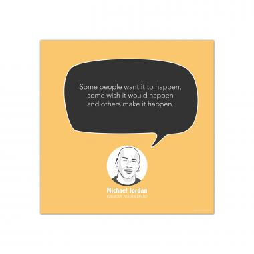 Make It Happen, Michael Jordan - Startup Quote Poster