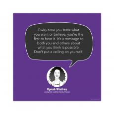 All Motivational Posters - Don't Put a Ceiling on Yourself, Oprah Winfrey - Startup Quote Poster
