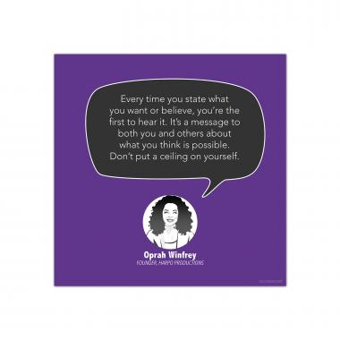 Don't Put a Ceiling on Yourself, Oprah Winfrey - Startup Quote Poster