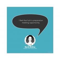 All Motivational Posters - Luck Is..., Oprah Winfrey - Startup Quote Poster