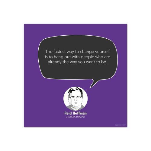 Change Yourself, Reid Hoffman - Startup Quote Poster