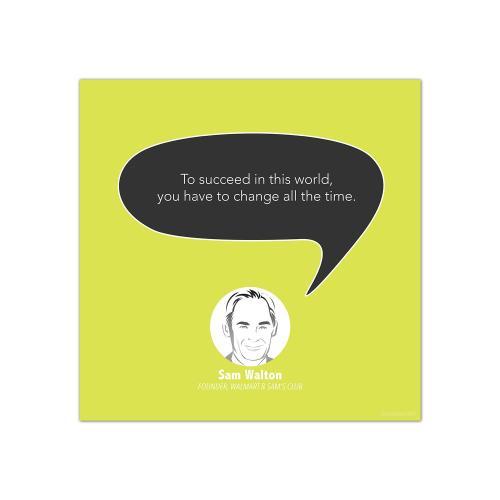 Change, Sam Walton - Startup Quote Poster