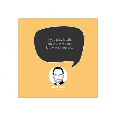 Play It Safe, Steve Jobs - Startup Quote Poster