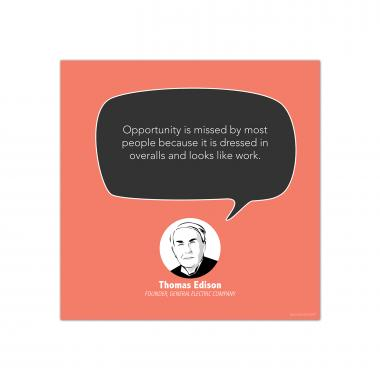 Opportunity, Thomas Edison - Startup Quote Poster