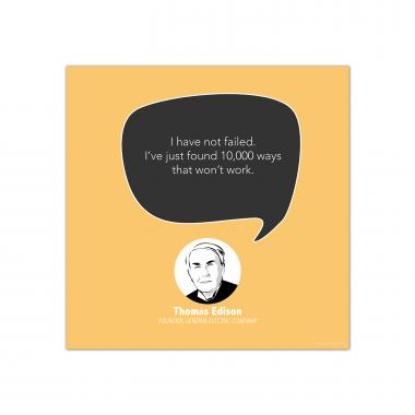 Have Not Failed, Thomas Edison - Startup Quote Poster
