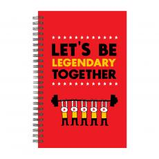 Closeout and Sale Center - Let's Be Legendary Spiral Notebook