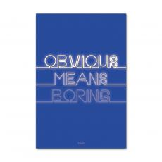 All Motivational Posters - Obvious Means Boring - Y&R Poster