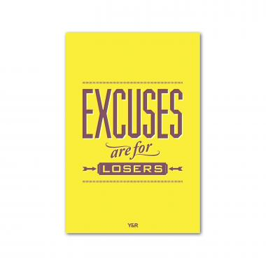 Excuses are for Losers - Y&R Poster