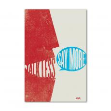 Contemporary Inspirational Art - Talk Less Say More - Y&R Poster