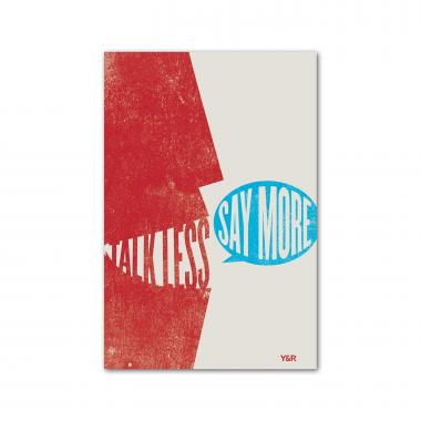 Talk Less Say More - Y&R Poster