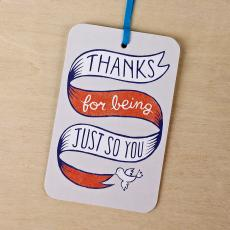 New Greeting Cards - Thanks for Being Just You Gift Tag Card