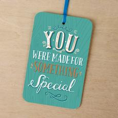 New Products - You Were Made for Something Special Gift Tag Card