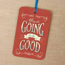 New Products - This Is Going to be Good Gift Tag Card