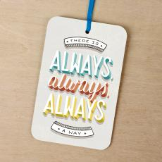 New Greeting Cards - There is Always a Way Gift Tag Card