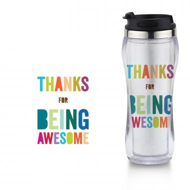 Thanks for Being Awesome Flip Top Travel Mug