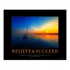 Classic Motivational Posters - Believe & Succeed Sailboat Motivational Poster
