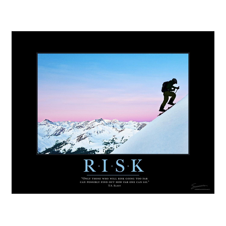 Risk Mountain Climber Motivational Poster   Motivational Posters