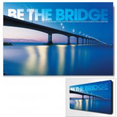 Modern Motivational Art - Be The Bridge Motivational Art