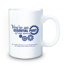Ceramic Mugs - You're an Essential Part 15oz Ceramic Mug