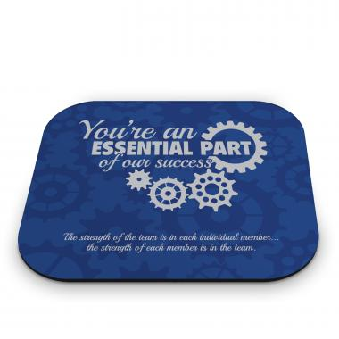You're an Essential Part Mouse Pad