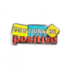 New Awards - Stay Think Be Positive Lapel Pin
