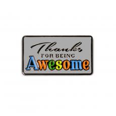 New Products - Thanks for Being Awesome Lapel Pin