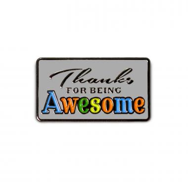 Thanks for Being Awesome Lapel Pin