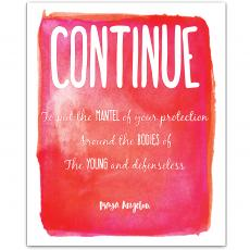 New Products - Continue, Young - Maya Angelou Inspirational Art