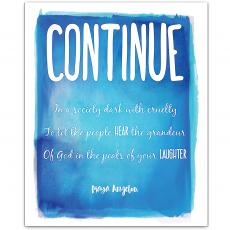 New Products - Continue, Hear Laughter - Maya Angelou Inspirational Art