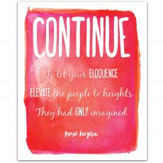 New Products - Continue, Heights - Maya Angelou Inspirational Art