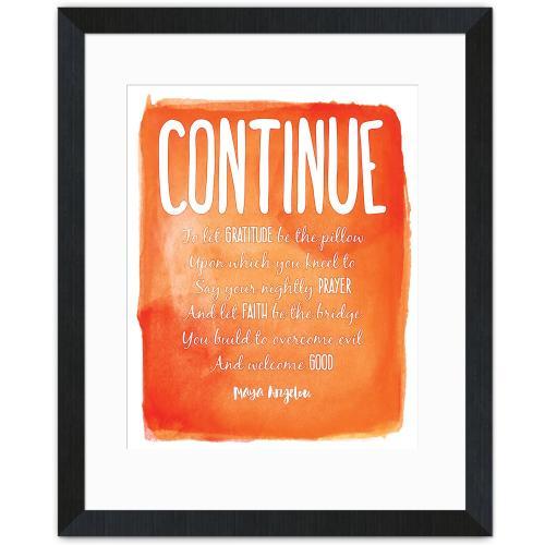 Continue, Gratitude - Maya Angelou Inspirational Art