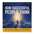 How Successful People Think: Moving from Ordinary to Extraordinary