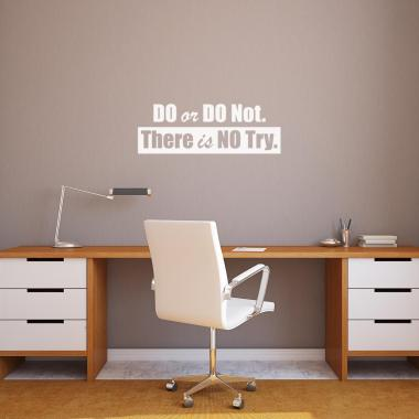 Do or Do Not Vinyl Wall Decal