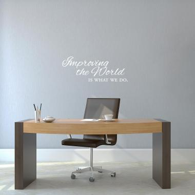 Improving the World Vinyl Wall Decal