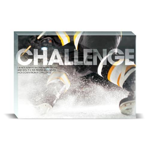 Challenge Hockey Motivational Art