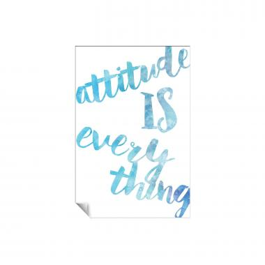 Attitude is Everything Watercolor Series I