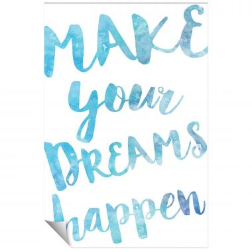 Make Your Dreams Happen Watercolor Series I