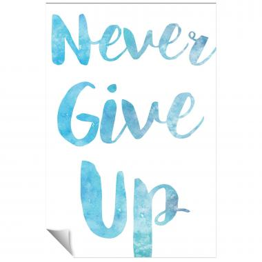 Never Give Up Watercolor Series I