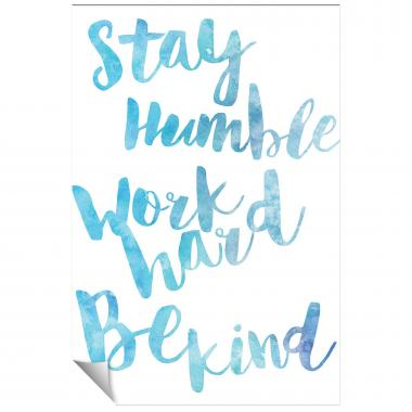 Stay Humble Watercolor Series I