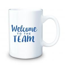 Welcome to the Team - Welcome to the Team 15oz Ceramic Mug